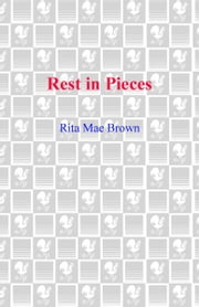 Rest in Pieces - A Mrs. Murphy Mystery ebook by Rita Mae Brown