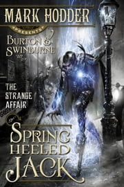 The Strange Affair of Spring Heeled Jack ebook by Mark Hodder