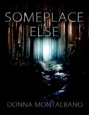 Someplace Else ebook by Donna Montalbano