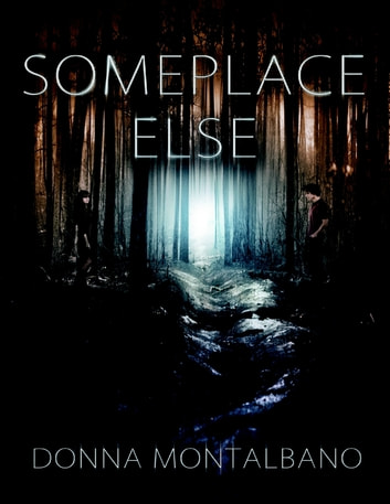 Someplace Else e-kirjat by Donna Montalbano