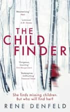 The Child Finder ebook by Rene Denfeld