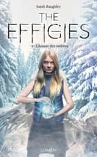 The Effigies - tome 2 L'Assaut des ombres ebook by Diane Durocher, Sarah Raughley, Sofia Tabia