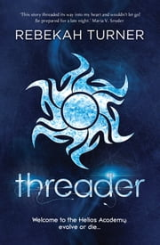 Threader ebook by Rebekah Turner