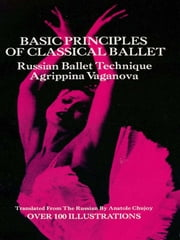 Basic Principles of Classical Ballet ebook by Kobo.Web.Store.Products.Fields.ContributorFieldViewModel