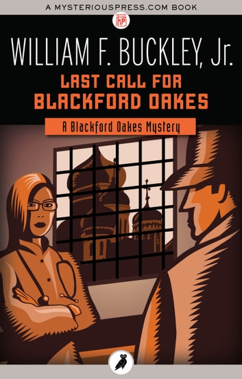 Last Call for Blackford Oakes ebook by William F. Buckley