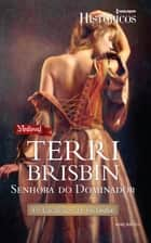 Senhora do Dominador ebook by Terri Brisbin
