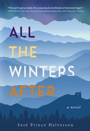 All the Winters After ebook by Seré Halverson