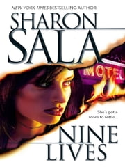Nine Lives ebook by Sharon Sala