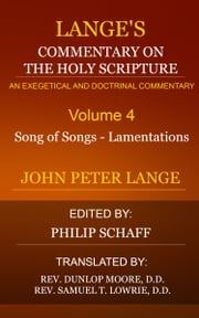 Lange's Commentary on the Holy Scripture, Volume 4 ebook by Lange, John Peter
