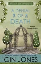 A Denial of Death ebook by Gin Jones