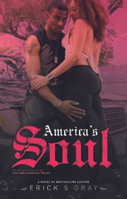 America's Soul ebook by Erick   S Gray,Anthony Whyte