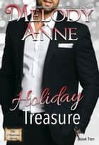 Holiday Treasure - The Lost Andersons - Book Three ebook by Melody Anne