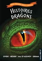 Histoires de dragons eBook by Catherine Mory