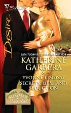 Secrets, Lies...and Seduction - An Anthology ebook by Katherine Garbera, Yvonne Lindsay