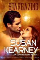 Stargazing ebook by Susan Kearney