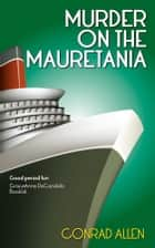 Murder on the Mauretania ebook by Conrad Allen