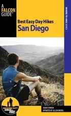 Best Easy Day Hikes San Diego ebook by Sean O'brien, Allen Riedel