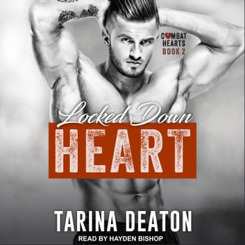 Locked-Down Heart audiobook by Tarina Deaton