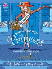Front Porch Princess ebook by Kathryn Springer