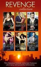 The Revenge Collection (Mills & Boon e-Book Collections) ekitaplar by Abby Green, Maya Blake, Annie West,...
