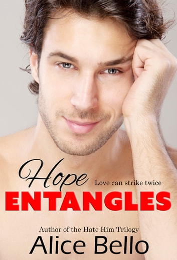 Hope Entangles ebook by Alice Bello