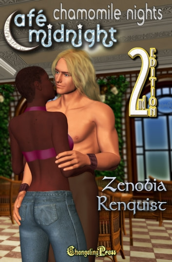 2nd Edition: Chamomile Nights ebook by Zenobia Renquist