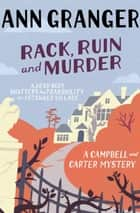 Rack, Ruin and Murder - (Campbell & Carter 2) ebook by Ann Granger
