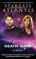 Stargate SGA-14: Death Game ebook by Jo Graham