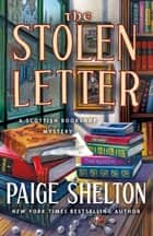 The Stolen Letter - A Scottish Bookshop Mystery ebook by Paige Shelton