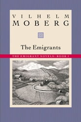 The Emigrants ebook by Vilhelm  Moberg