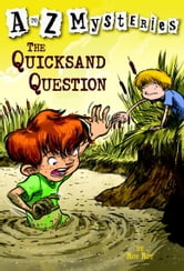 A to Z Mysteries: The Quicksand Question ebook by Ron Roy