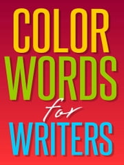 Color Words for Writers ebook by G. Hamilton