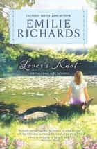 Lover's Knot ebook by Emilie Richards