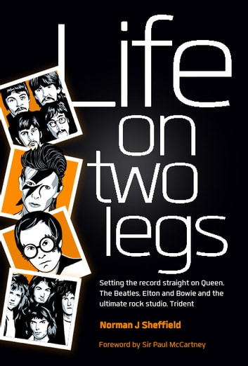 Life on Two Legs - Set The Record Straight ebook by Norman J Sheffield