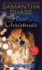 A Dash of Christmas ebook by Samantha Chase