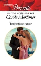 Tempestuous Affair ebook by Carole Mortimer