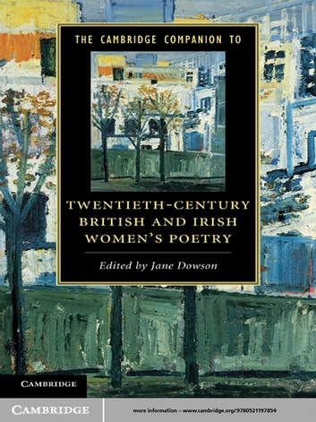 The Cambridge Companion to Twentieth-Century British and Irish Women's Poetry ebook by