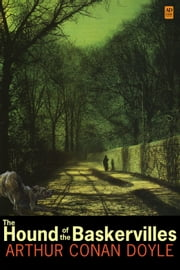 Sherlock Holmes: The Hound of the Baskervilles (AD Classic Illustrated) ebook by Sir Arthur Conan Doyle, Sidney Paget