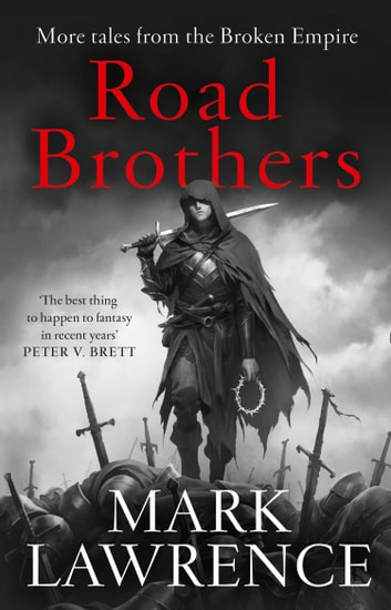 Road Brothers ebook by Mark Lawrence