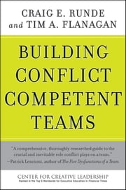 Building Conflict Competent Teams ebook by Craig E. Runde,Tim A. Flanagan