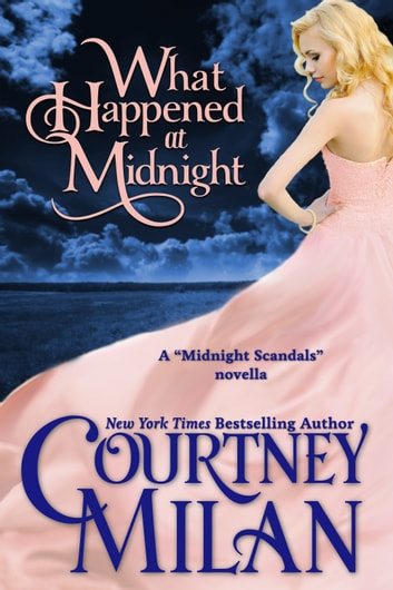 What Happened at Midnight ebook by Courtney Milan