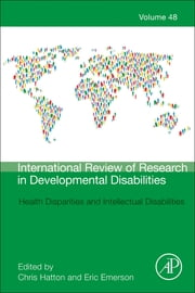 Health Disparities and Intellectual Disabilities ebook by Christopher Hatton,Eric Emerson
