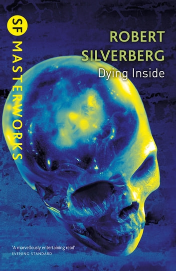 Dying Inside ebook by Robert Silverberg