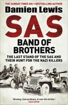 SAS Band of Brothers ebook by Damien Lewis
