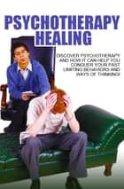 Psychotherapy Healing ebook by Anonymous