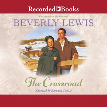 The Crossroad audiobook by Beverly Lewis