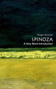 Spinoza: A Very Short Introduction ebook by Roger Scruton