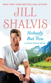 Nobody But You ebook by Jill Shalvis