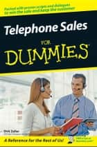 Telephone Sales For Dummies ebook by Dirk Zeller