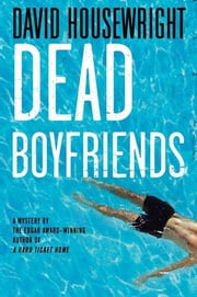 Dead Boyfriends - A Mystery ebook by David Housewright